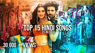 Top 15 Hindi Songs Jio Saavn 39 s Weekly February 2019