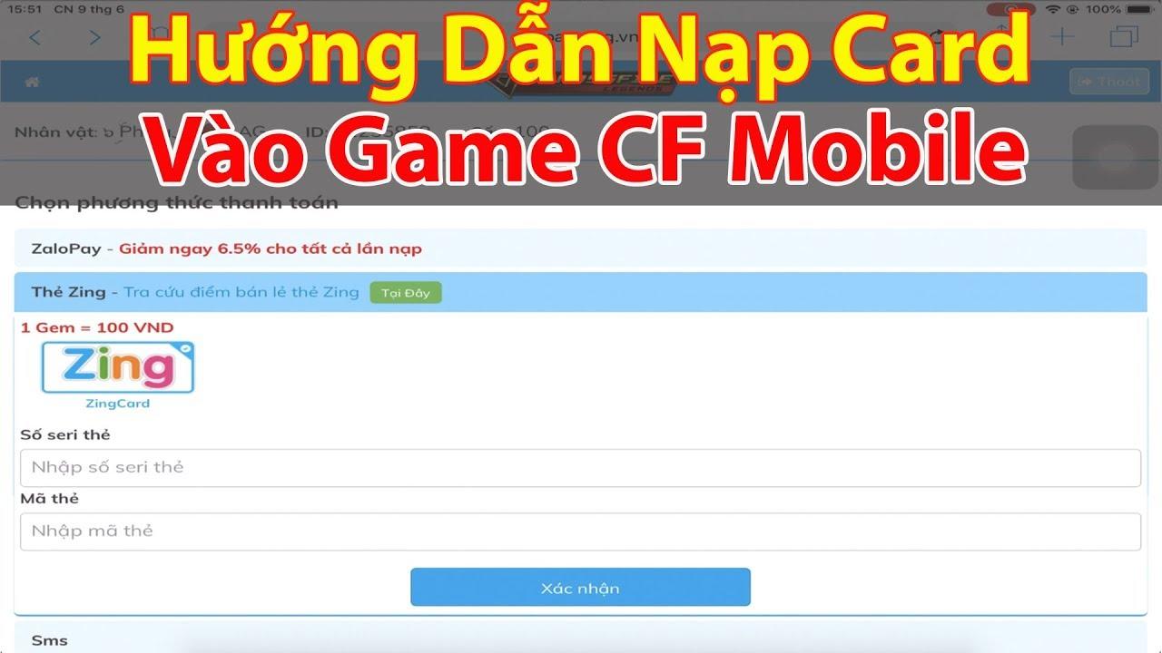 CF Mobile | Hướng Dẫn Nạp Thẻ Vào Game CF Mobile Cho Người Mới Chơi | Phiêu AG ✔️