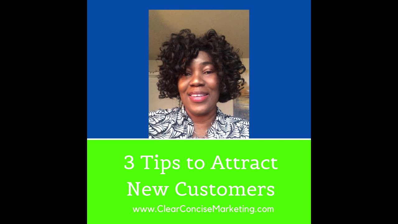 3 Tips to Attract New Customers