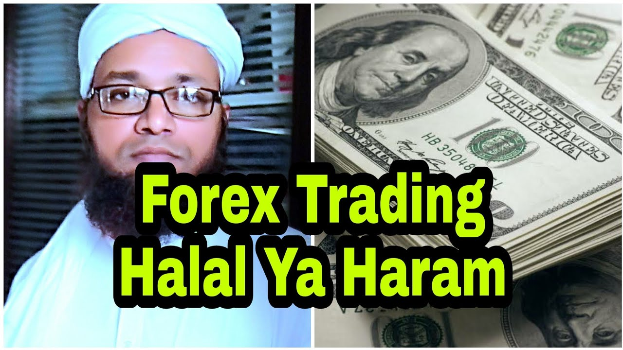Forex trading is halal or haram