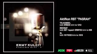 ERMY KULLIT - Pasrah (Timeless Hits E - Audio Version)