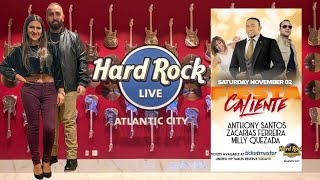 🔥Fiesta Caliente 2019💃Hard Rock Casino🎸AC🔥 Anthony Santos | Zacarias Ferreira | Milly Quezada