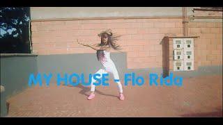 MY HOUSE - Flo Rida |Dance Cover| @MattSteffanina Choreography