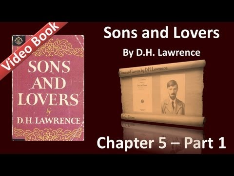Chapter 05-1 - Sons and Lovers by D. H. Lawrence - Paul Launches into Life