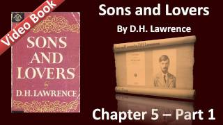 Chapter 05-1 - Sons and Lovers by D. H. Lawrence - Paul Launches into Life(, 2011-12-02T04:10:21.000Z)