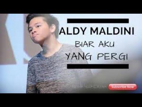 Karaoke BIAR AKU YANG PERGI - ALDY MALDINI (Tanpa Vokal)