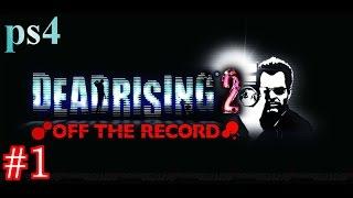 PS4 デッドライジング2オフザレコード 伝説の男がもしもフォーチュンシ...