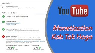 How long does it take to monetize on YouTube - review continue after 1 week