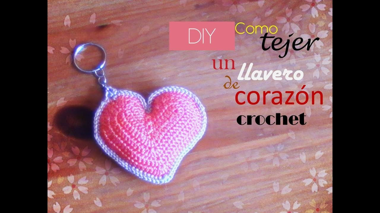 DIY llavero de CORAZON a CROCHET (diestro) - YouTube