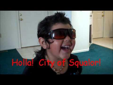 Holla! City of Squalor!