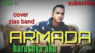 Harusnya aku by Armada cover zias band