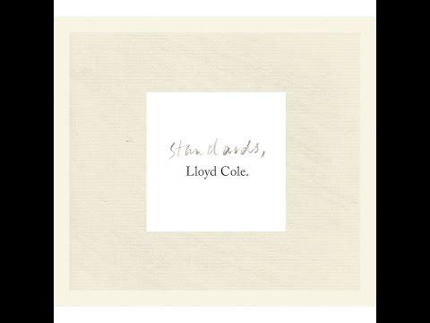 Lloyd Cole - Standards (Tapete Records) [Full Album]