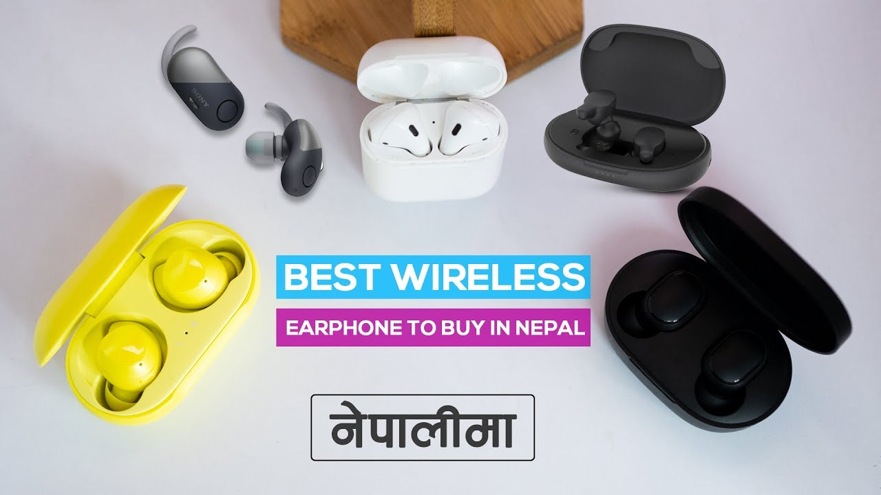 Best Wireless Earpods In Nepal Rs 2500 To Rs 30 000 Youtube