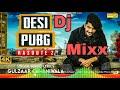 Desi Pubg ।।Kasoote 2 || gulzar chhaniwala new song|| hard mix by sanjay meena
