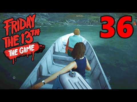 [36] Boat Escapes and Noble Sacrifices!!! (Let's Play Friday The 13th The Game)