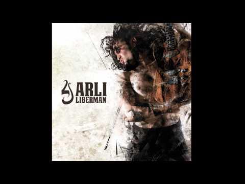 ARLI LIBERMAN - Ben Adam (Album Version)
