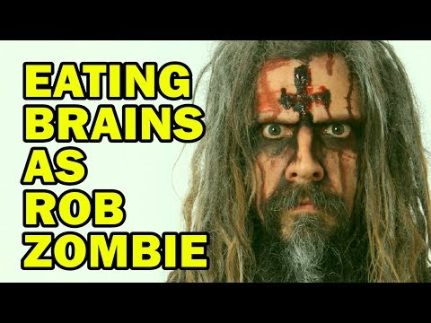 Eating Brains As Rob Zombie  ft. How To Cake It