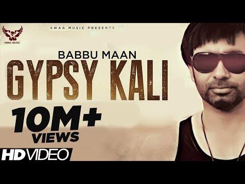 Babbu Maan - Gypsy Kali   Music Video   2013   Talaash   Latest Punjabi Songs