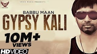 Gambar cover Babbu Maan - Gypsy Kali | Music Video | 2013 | Talaash | Latest Punjabi Songs