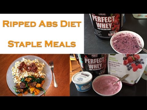 Ripped Abs Diet: My Staple Meals