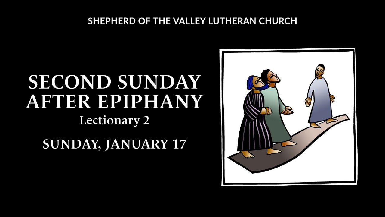 Second Sunday after Epiphany - January 17, 2021