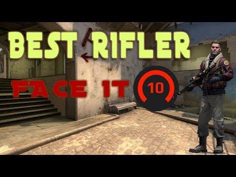 The Best Rifler! Face IT RANK 10 CSGO