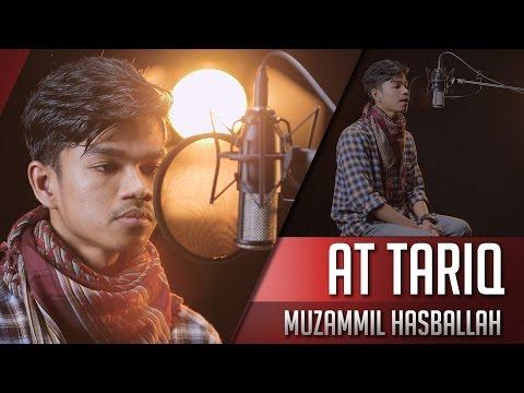 Surat At Tariq - Muzammil Hasballah