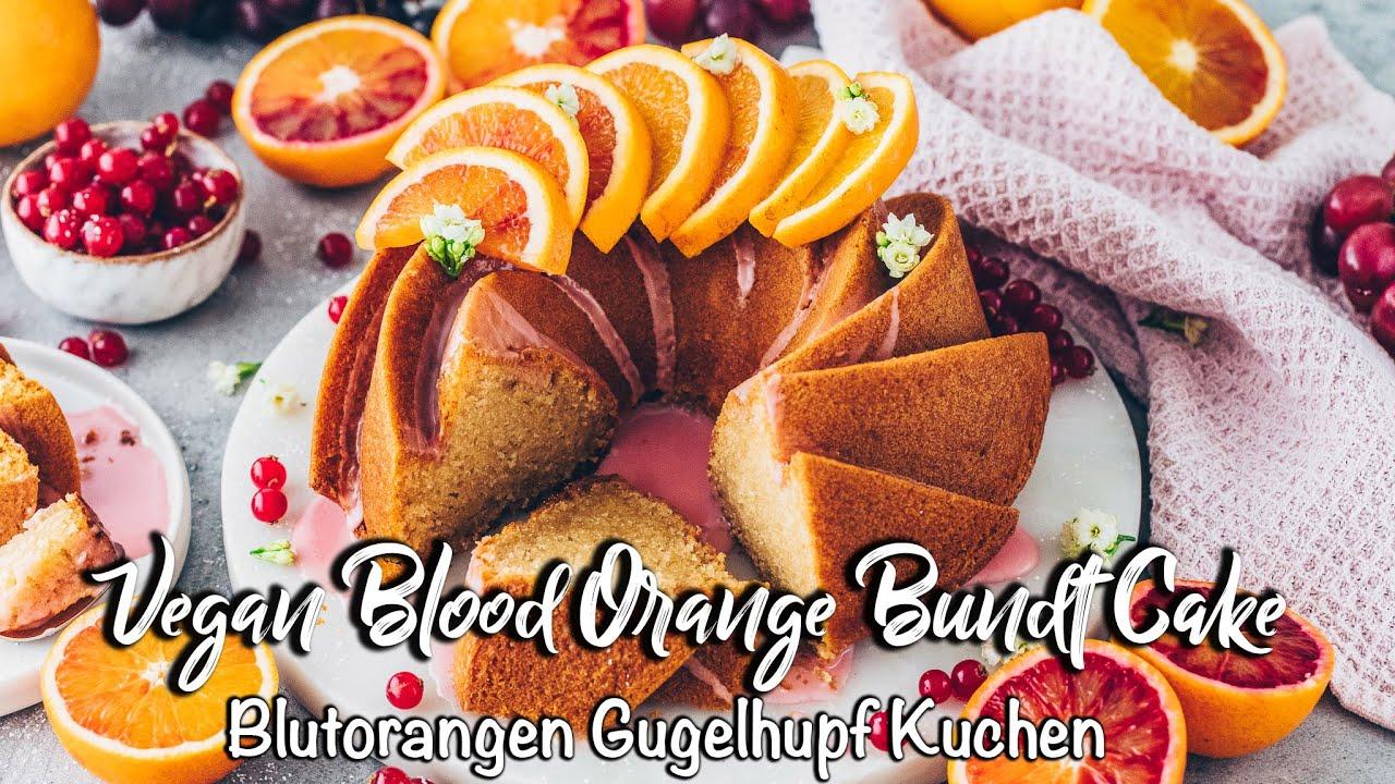 Blutorangen Gugelhupf Kuchen *Veganes Rezept* Super einfach & total lecker!