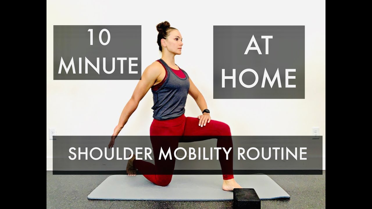 10 Minute - At Home - Shoulder Mobility Routine