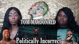Tom MacDonald - Politically Incorrect   REACTION/RANT ‼️
