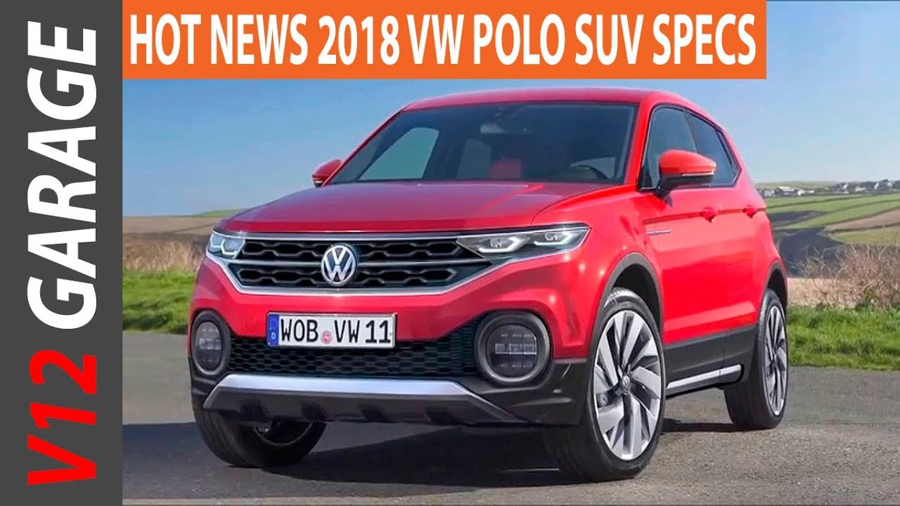 2018 vw polo suv news rumors and redesign youtube. Black Bedroom Furniture Sets. Home Design Ideas