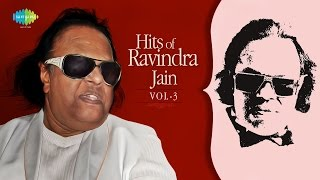 Ravindra jain songs | evergreen hindi film songs jukebox | greatest hits collection