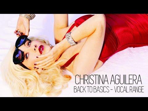Vocal Range: Back To Basics - Christina Aguilera  (2006)