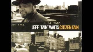 """Jeff """"Tain"""" Watts - """"Blutain, Jr."""""""