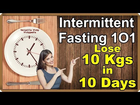 HOW TO LOSE WEIGHT FAST 10Kg in 10 Days | Intermittent Fasting Diet | Fasting For Weight Loss