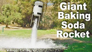 Giant Baking Soda Rockets