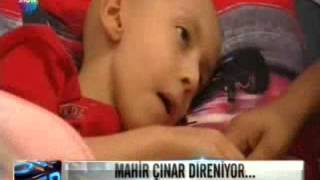 Mahir Çınar Çelİk  Kanser Hastası