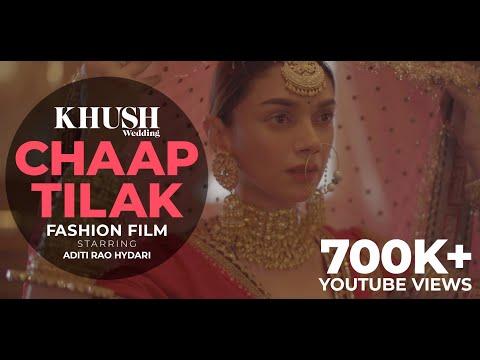 Chaap Tilak | Aditi Rao Hydari | Sabyasachi x Khush Wedding Fashion Film