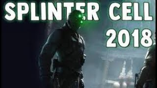 New Splinter Cell Game Coming In 2018 - Splinter Cell 2018 Release Date/Reveal Details Leaks