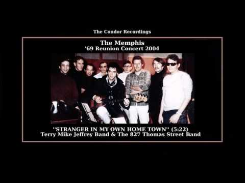 (2004) ''Stranger In My Own Home Town'' Terry Mike Jeffrey Band & The 827 Thomas Street Band