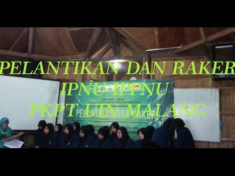 Pelantikan dan Raker PKPT IPNU IPPNU UIN MALANG 2017-2018
