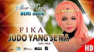 FIKA - JUDO YANG SETIA ( Slow Rock Aceh DEMI HARTA ) HD Video Qualit 2017