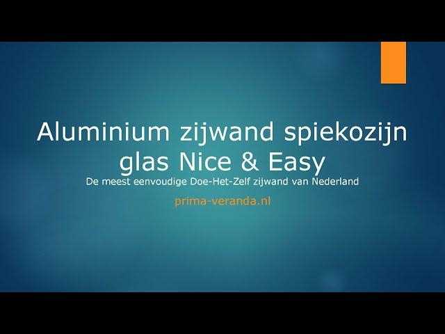 Opmeetinstructie Aluminium zijwand spie glas Nice & Easy