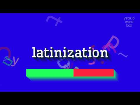 """How to say """"latinization""""! (High Quality Voices)"""