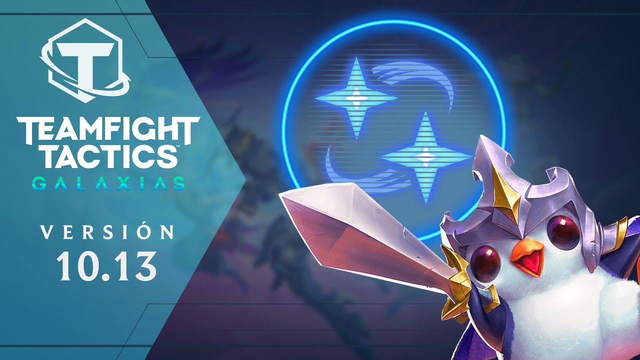 TFT 10.13: ajustes de balance  y nueva galaxia | Teamfight Tactics