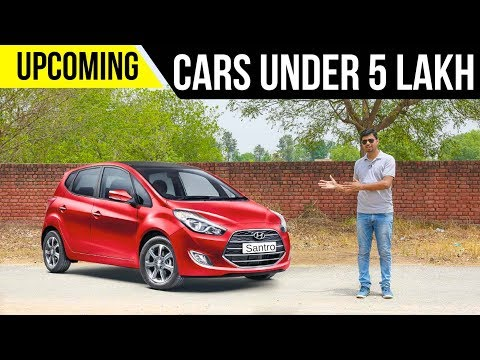 Upcoming Cars Under Rs. 5 Lakh in 2018 in India