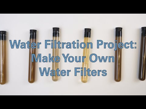 Water Filtration Project Make Your Own Water Filters