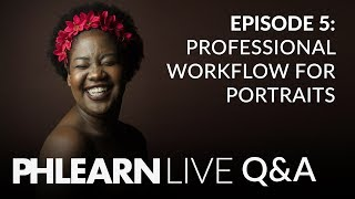 LIVE Q&A | Professional Workflow for Portraits & Removing Any Object in Photoshop!