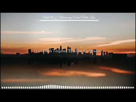 Sheila On 7 - Hari Bersamanya [Lirik] Cover Natalie Zenn