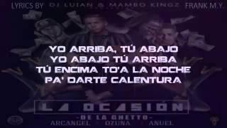 de la ghetto ft arcangel ozuna y anuel aa la ocasion lyrics letra